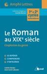 Livre numérique Le Roman au XIXe siècle - L'explosion du genre