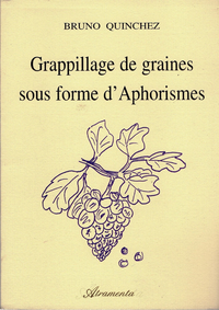 Grappillage de graines sous forme d'aphorismes