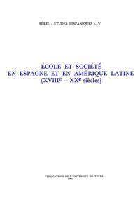 Livre numérique École et société en Espagne et en Amérique Latine (XVIIIe - XXe siècles)