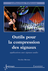 Livre numérique Outils pour la compression des signaux