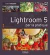 Livre numérique Lightroom 5 par la pratique