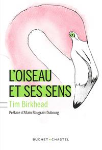 L'Oiseau et ses sens