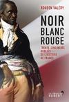 Livre numérique Noir Blanc Rouge - Trente-cinq noirs oubliés de l'histoire de France