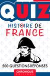 Livre numérique HISTOIRE DE FRANCE, QUIZ : DATES, LIEUX, ÉVÉNEMENTS ET PERSONNALITÉS EN 500 QUESTIONS