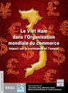 Livre numérique Le Viêt Nam dans l'Organisation mondiale du commerce