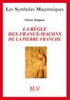 Livre numérique N.4 La règle des francs maçons de la pierre franche