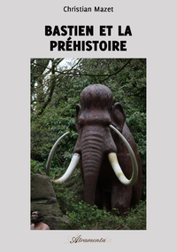 Bastien et la préhistoire