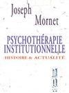 Livre numérique Psychothérapie institutionnelle