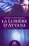 Livre numérique La lumière d'Ayvana 1