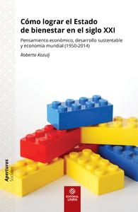 C?mo lograr el Estado de bienestar en el siglo XXI, Pensamiento econ?mico, desarrollo sustentable y econom?a mundial (1950-2014)