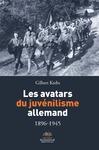 Livre numérique Les avatars du juvénilisme allemand 1896-1945