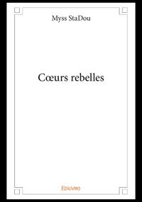 """CÅ""""urs rebelles"""