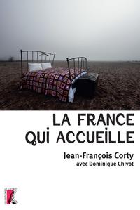 FRANCE QUI ACCUEILLE (LA)