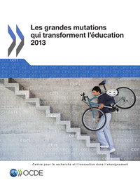 Les grandes mutations qui transforment l'éducation 2013