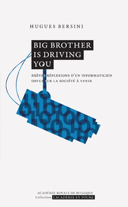 Big Brother is driving you