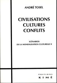 CIVILISATION, CULTURES, CONFLITS