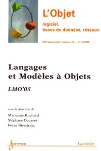 Livre numérique Langages et Modèles à Objets: LMO'05 (L'Objet logiciel, bases de données, réseaux, RSTI série l'Objet Vol. 11 N° 1-2/2005)