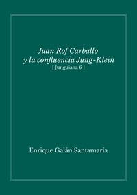 Juan Rof Carballo y la confluencia Jung-Klein