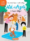 Livre numérique Noé et Azote - Super Balèze !