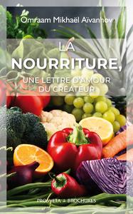La nourriture, une lettre d'amour du Créateur