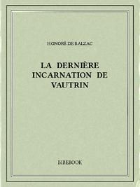 La derni?re incarnation de Vautrin