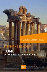 Une histoire personnelle de Rome, Des origines au VIe siècle de notre ère