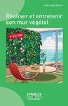 Livre numérique Réaliser et entretenir son mur végétal