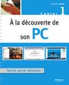 Livre numérique À la découverte de son PC