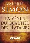 Livre numérique La Vénus du quartier des Platanes