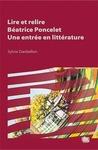 Livre numérique Lire et relire Béatrice Poncelet, une entrée en littérature