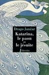 Livre numérique Katarina, le paon et le jésuite