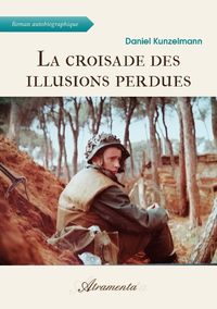 La croisade des illusions perdues