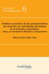 Livre numérique Análisis económico de los procedimientos de selección de contratistas del Estado en el Derecho colombiano