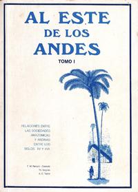 Livre numérique Al Este de los Andes. TomoI