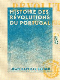 Histoire des révolutions du Portugal