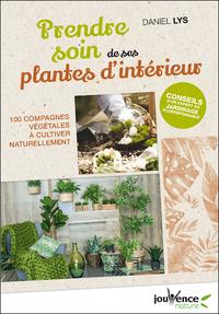 Prendre soin de ses plantes d'intérieur