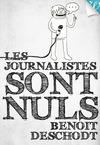 Livre numérique Les journalistes sont nuls