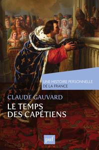 Le temps des Capétiens (Xe-XIVe siècle)