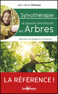 Sylvothérapie : le pouvoir bienfaisant des arbres