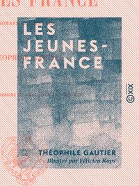 Les Jeunes-France - Romans goguenards