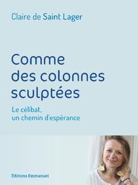 COMME DES COLONNES SCULPTEES