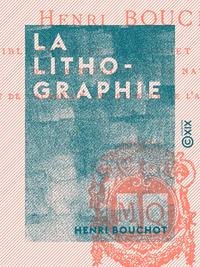 La Lithographie