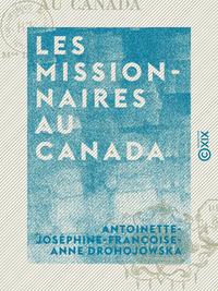 Les Missionnaires au Canada