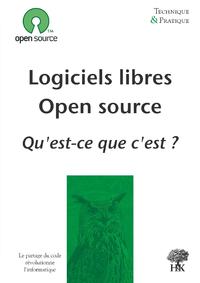 Livre numérique Logiciels libres, Open source : qu'est-ce que c'est ?