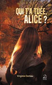Qui t'a tuée, Alice ?