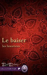 Le Baiser, Saga Les Luxurieux