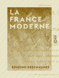La France moderne, Journal d'un lyc?en de 14 ans pendant le si?ge de Paris (1870-1871)