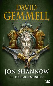 L'Ultime Sentinelle, Jon Shannow, T2