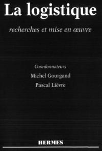 Livre numérique La logistique : recherches et mise en oeuvre : actes du colloque Arfilog 1996
