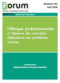 Livre numérique Forum 154 : L'éthique professionnelle à l'épreuve des nouvelles définitions des problèmes sociaux